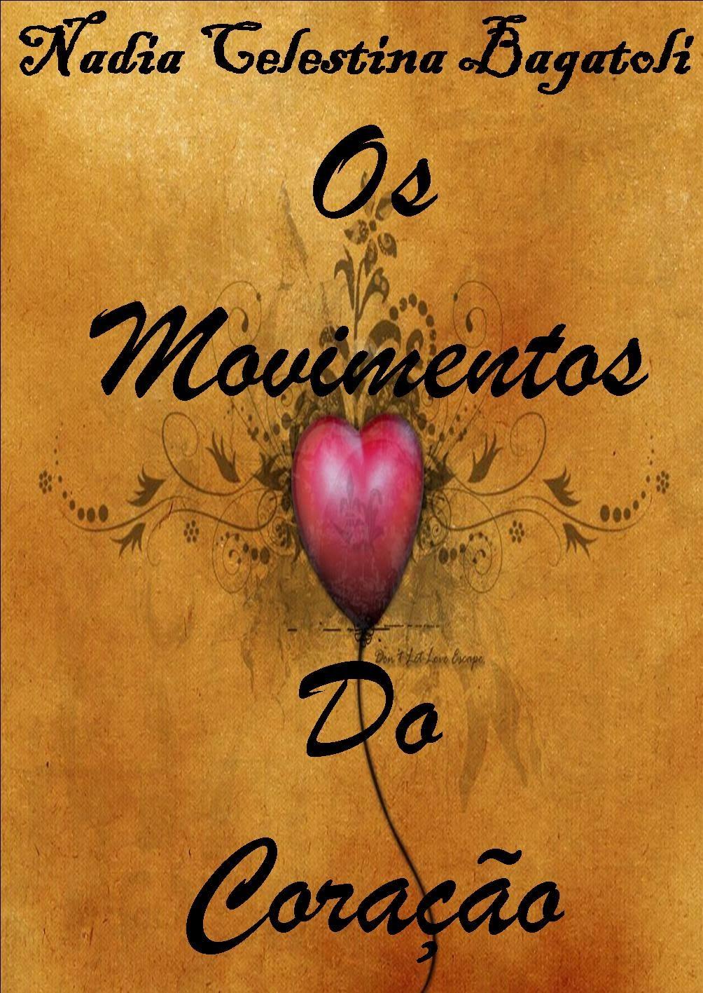 """Laçamento do segundo livro de Poesias """"Os Movimentos do Coração"""""""