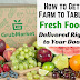 How to Get Farm to Table Fresh Food Delivered Right to Your Door