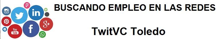 TwitVC Toledo. Ofertas de empleo, trabajo, cursos, Ayuntamiento, Diputación, oficina, virtual