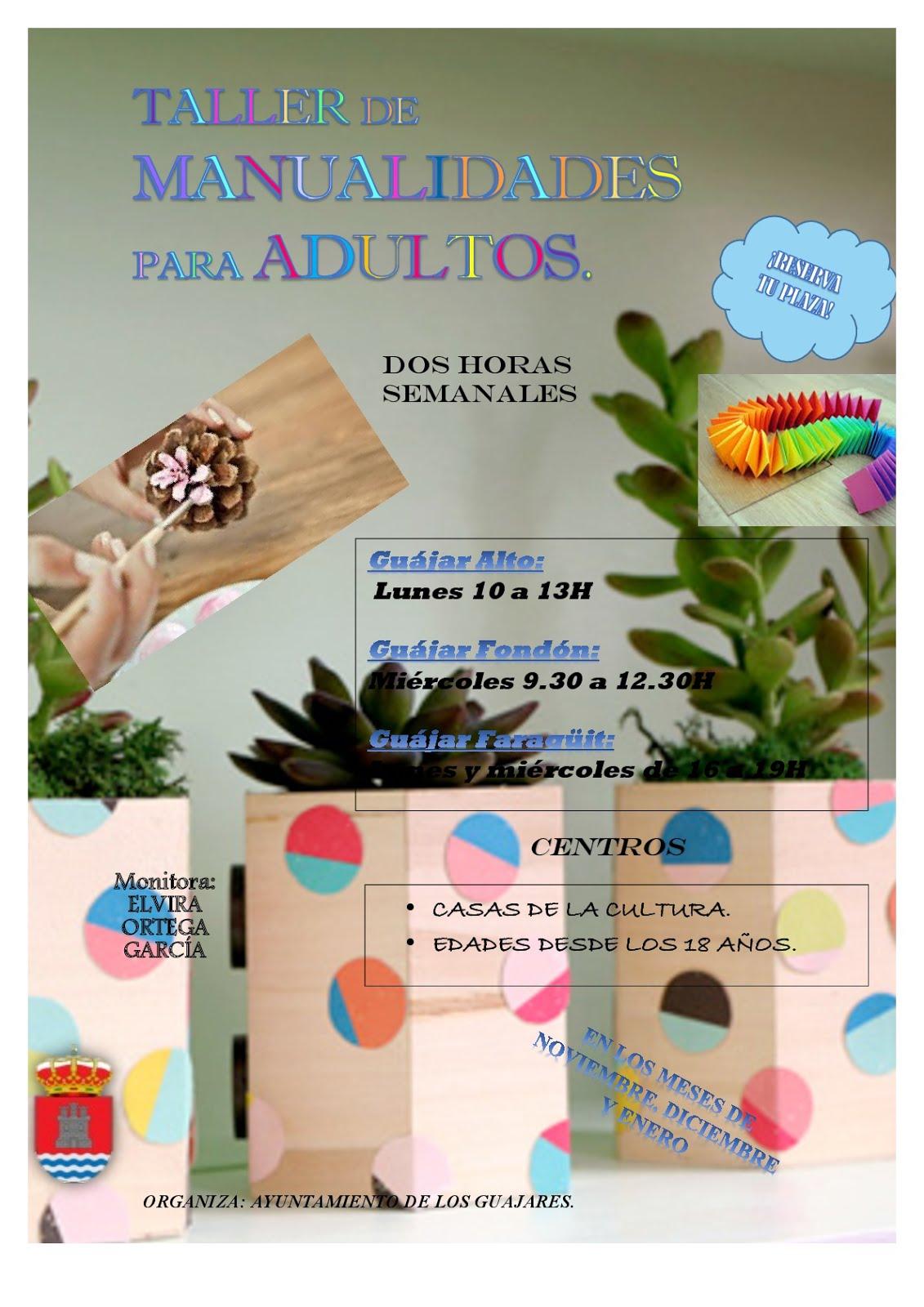 Empleo igualdad cultura y juventud en los gu jares - Talleres manualidades para adultos ...