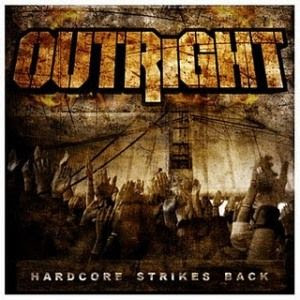 Outright - Hardcore Strikes Back