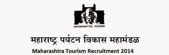 Maharashtra Tourism Recruitment 2014