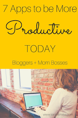 7 apps that will help you be more productive today - click here to read! | Sarah Smirks | Keywords:  productivity, bloggers, businesses, to do list, if then