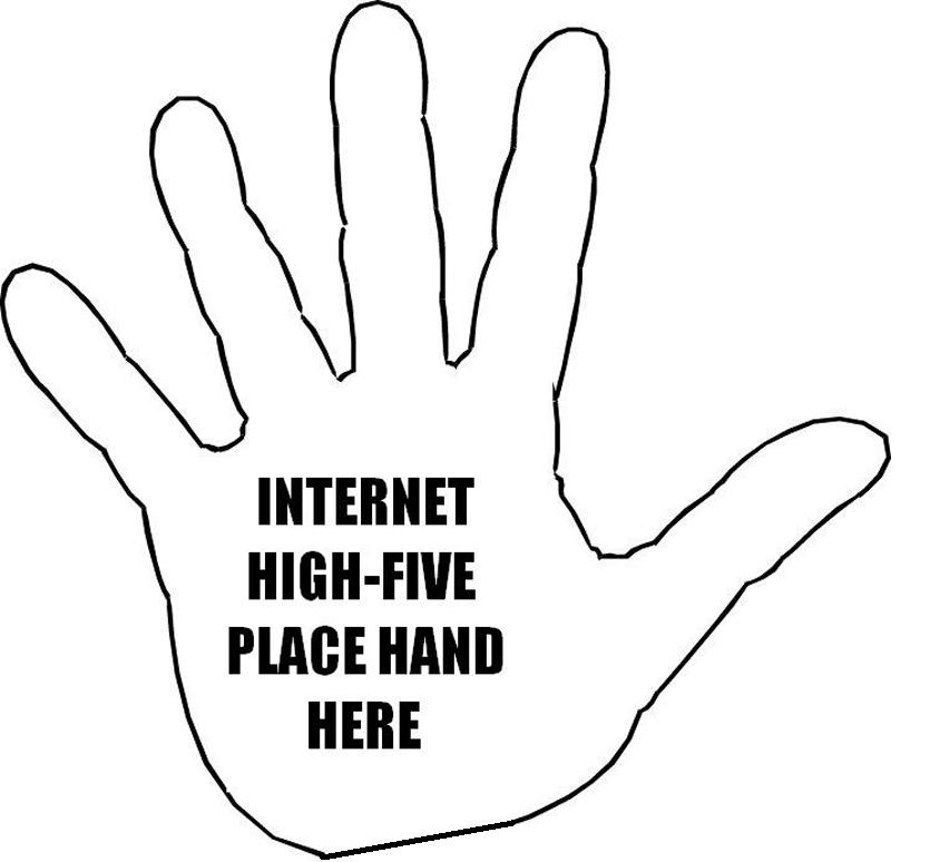 Internet High-Five Place Hand Here