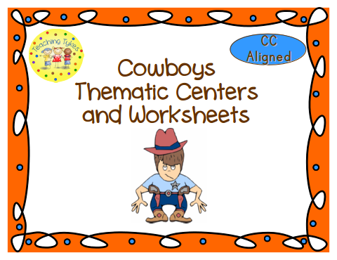 http://www.teacherspayteachers.com/Product/Cowboys-Thematic-Centers-and-Worksheets-Common-Core-Aligned-889901