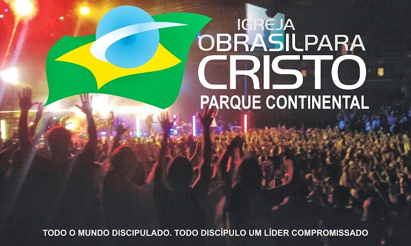 Igreja O Brasil para Cristo Parque Continental