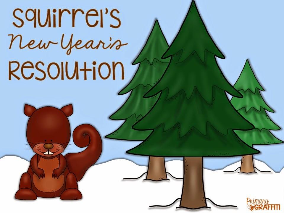http://www.teacherspayteachers.com/Product/Squirrels-New-Years-Resolution-Book-Companion-1560177