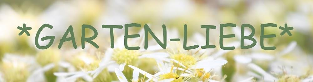 *Garten-Liebe*