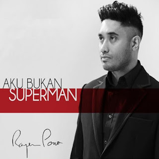 Rayen Pono – Aku Bukan Superman Stafa Mp3 Download