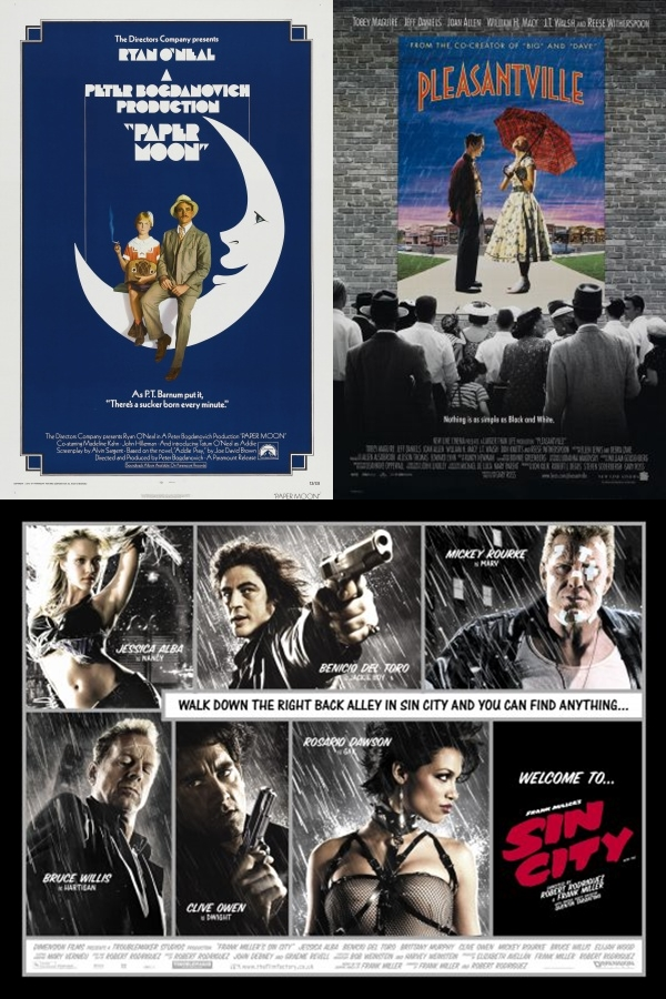 Modern Black and White Movies Paper Moon, Pleasantville and Sin City