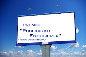 Premio Publicidad Encubierta (pero descarada)