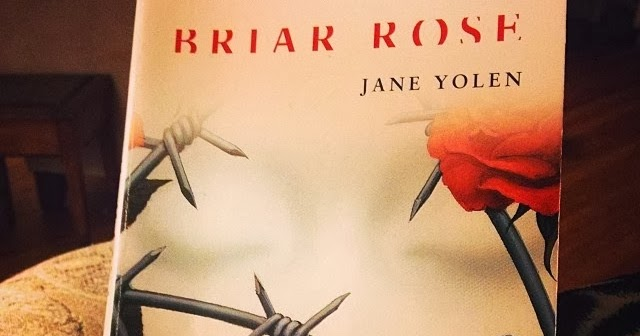 structure briar rose jane yolen The use of multiple layers of narrative in jane yolen's- briar rose is highly effective in communicating the story and the story and narrative structure and.