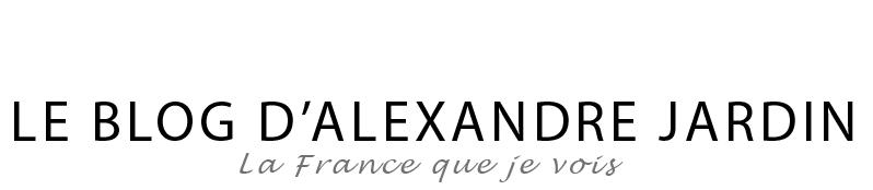 Le blog d'Alexandre Jardin