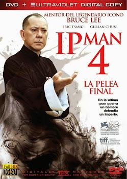 Ver Película IP Man 4: La pelea Final Online 2013 Gratis