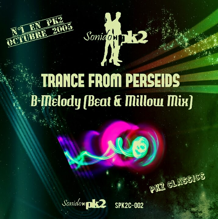 Sello Digital SonidoPk2 TRANCE FROM PERSEIDS - B-Melody SPK2C-002