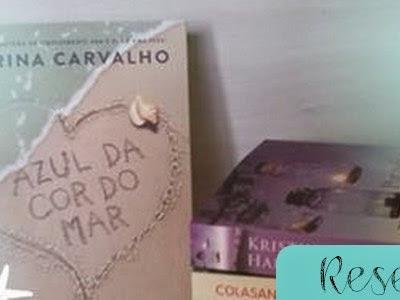 Resenha - Azul da Cor do Mar - Marina Carvalho