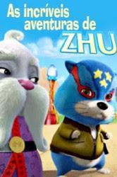 Baixe imagem de As Incríveis Aventuras de Zhu (Dublado) sem Torrent