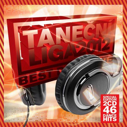 2cf9d1423ec7201d3de3b43c47ec2a51 Tanecni Liga 2012 Best Dance Hits