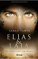 Sabaa Tahir, Elias & Laia, one (Bastei Lübbe), 2015