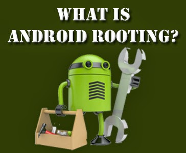 What is Android Rooting?