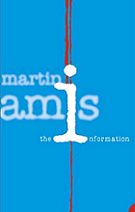 The Information by Martin Amis book cover