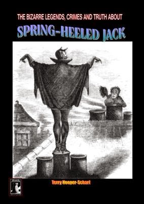 The Bizarre Legends And Crimes of Spring-Heeled Jack