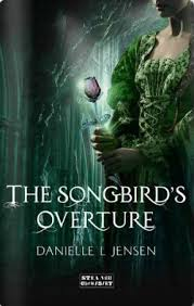 https://www.goodreads.com/book/show/22011880-the-songbird-s-overture?from_search=true&search_version=service