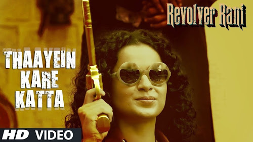 Thaayein Kare Katta - Revolver Rani (2014) Full Music Video Song Free Download And Watch Online at worldfree4u.com