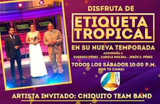 Canal 4RD lanza el nuevo Etiqueta Tropical