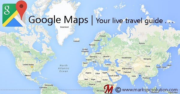 Google Maps Your Live Travel Guide Marks PC Solution