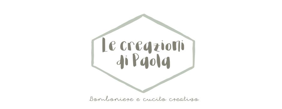 Le creazioni di Paola