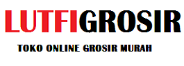 Lutfi Grosir 085799968786