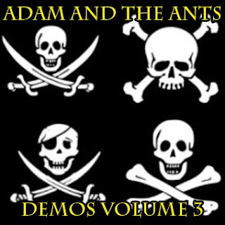 Adam and The Ants - Demos Volume.3