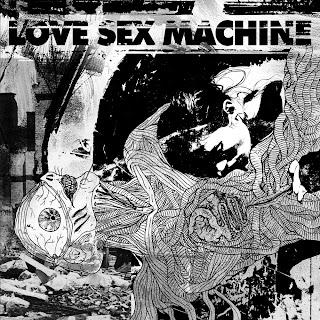Love Sex Machine - S/T [Free Download]