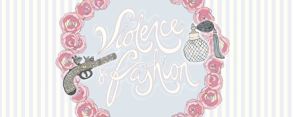 VIOLENCE &amp; FASHION