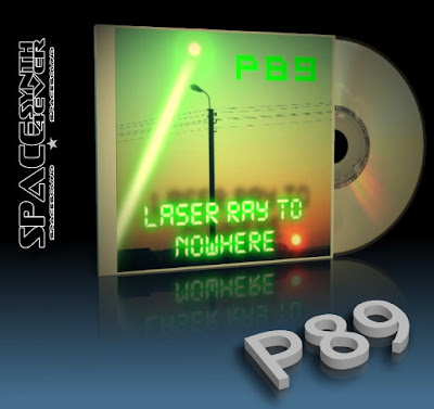 P89 - Laser Ray To Nowhere ( 2011 )