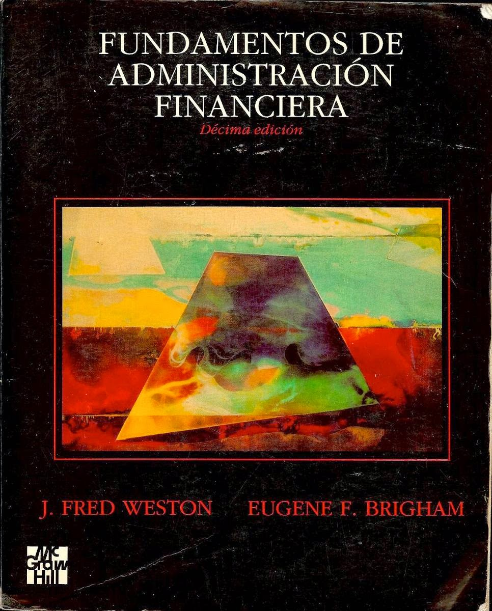 Fundamentos - Administración Financiera - Freed Weston - Eugene Brigham