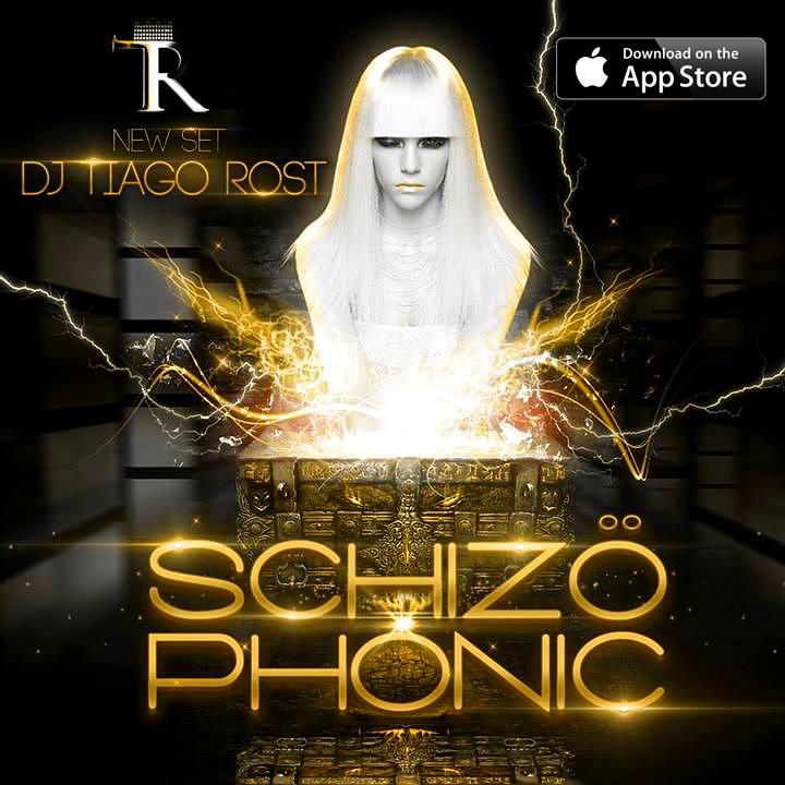 DJ Tiago Rost - SCHIZÖPHONIC
