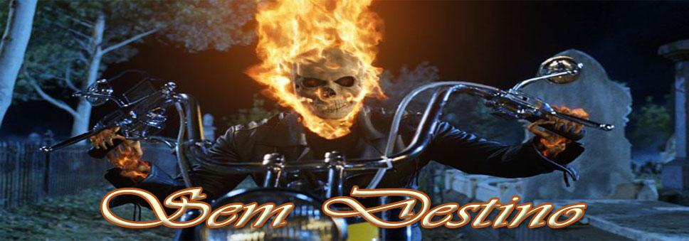 Easy Rider: Sem Destino - moto, gaita & Cia.