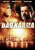 Bad Karma (2012) ()