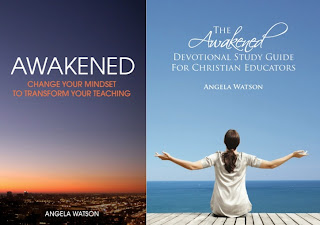Here are two opportunities for you to get inspired and reinvigorated this July: an online Bible study for teachers and an online book club based on Awakened: Change Your Mindset to Transform Your Teaching:
