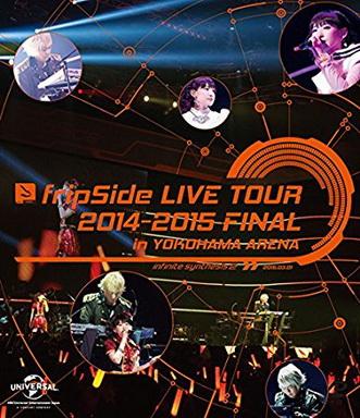 [TV-SHOW] fripSide LIVE TOUR 2014-2015 FINAL in YOKOHAMA ARENA (2015/09/16)