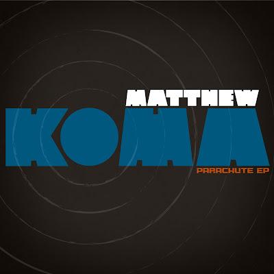 Matthew Koma Parachute EP