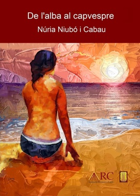 De l'alba al capvespre (Núria Niubó i Cabau)