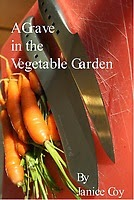https://www.goodreads.com/book/show/14624593-a-grave-in-the-vegetable-garden