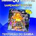 ESCOLAS DA SÉRIA A LANÇAM CD NESTE SÁBADO NO TERREIRÃO DO SAMBA.
