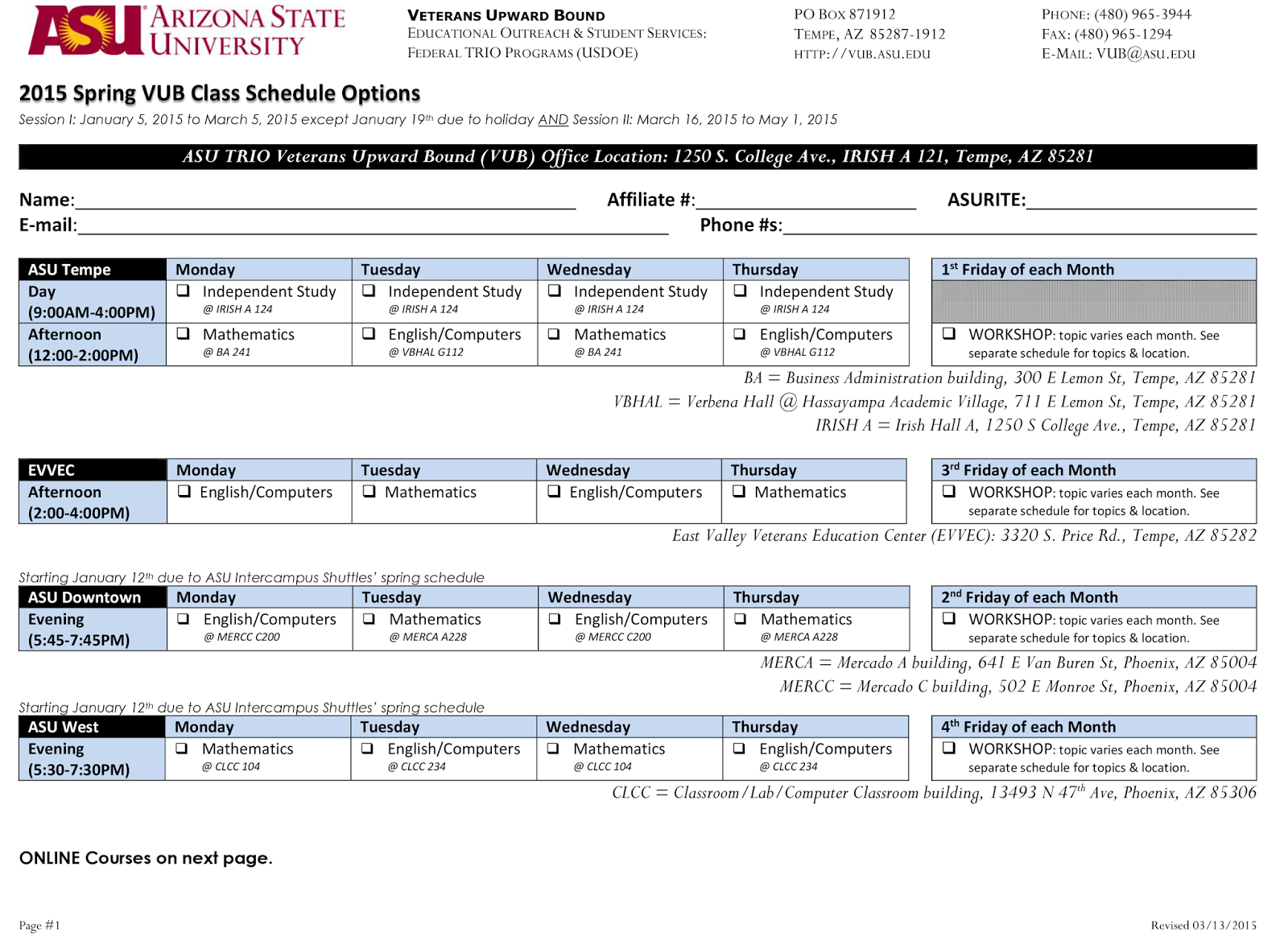 Image of ASU VUB schedule.  For a text version, call PHONE: (480) 965-3944 or E-MAIL: VUB@ASU.EDU