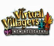 เกมส์ Virtual Villagers - New Believers