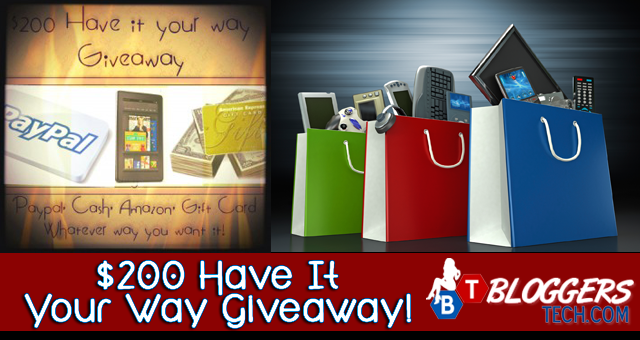 $200 Have It Your Way Giveaway