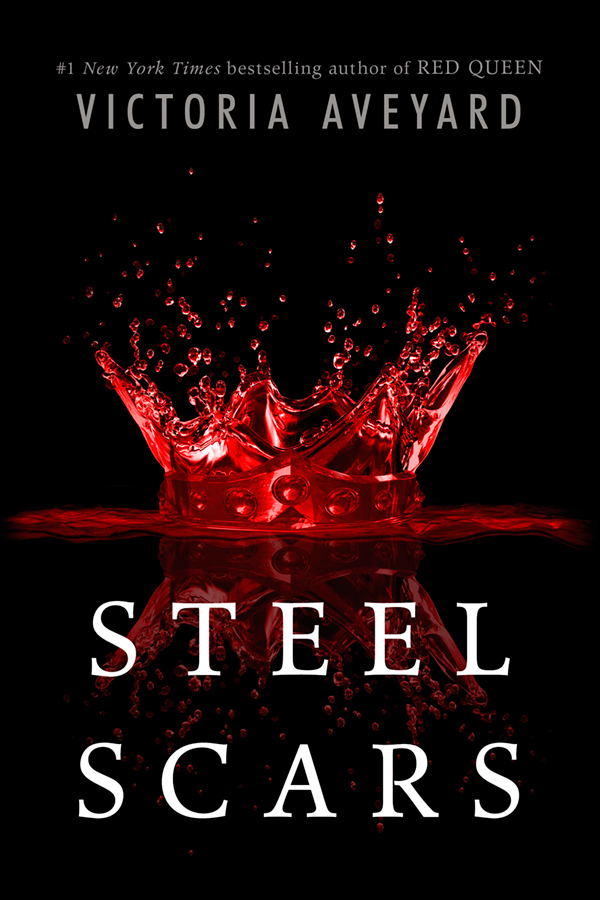 Steel Scars - Red Queen - Victoria Aveyard